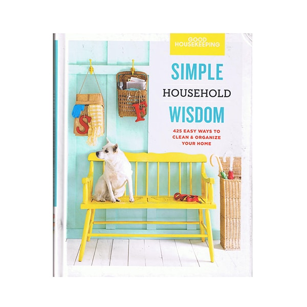 Good Housekeeping Simple Household Wisdom Book