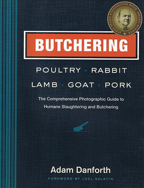 Butchering Poultry, Rabbit, Lamb, Goat and Pork Book