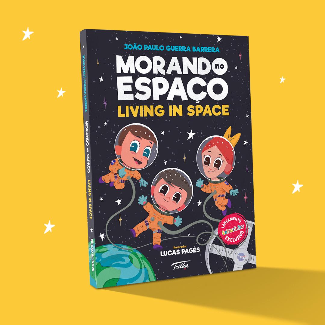Morando no espaço - Living in space