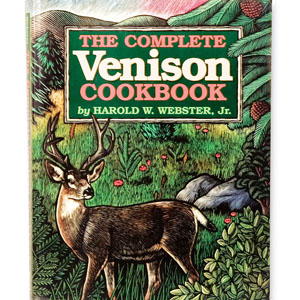 Complete Venison Cookbook