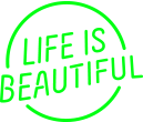 LIFE IS BEAUTIFUL Music & Art Festival