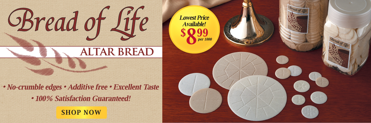 Shop our Best-Selling Bread of Life Altar Bread, as low as $8.99 per 1,000!