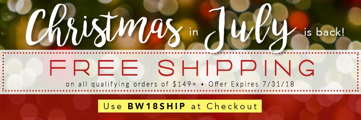 Get Free Shipping with Christmas in July!
