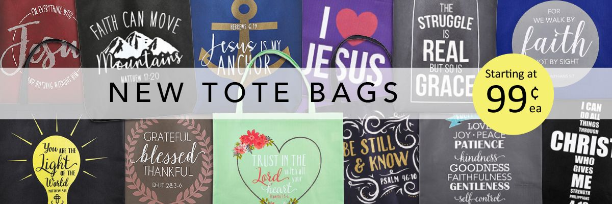 New Tote Bags are here - starting at 99¢ each! Shop Now