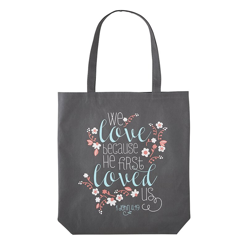 We Love Because He First Loved Us Tote Bag - 12/pk