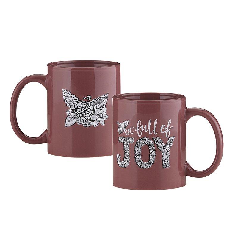 Be Full Of Joy Gift Mug
