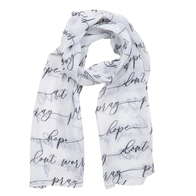 Pray, Hope and Don't Worry Scarf