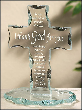 I Thank God For You Standing Cross