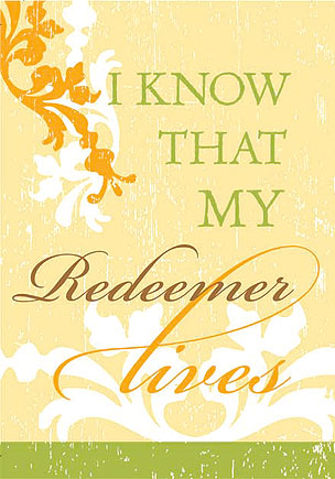 My Redeemer Lives Banner