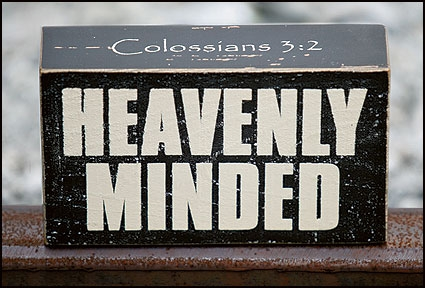 Heavenly Minded Wood Block