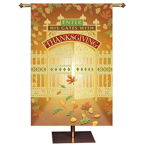 Enter His Gates with Thanksgiving Banner