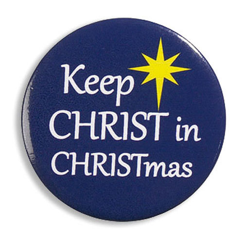 Keep Christ in Christmas Inspirational Button Pin