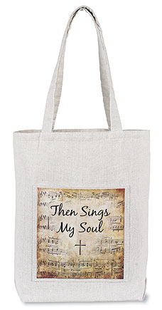 Then Sings My Soul Tote Bag