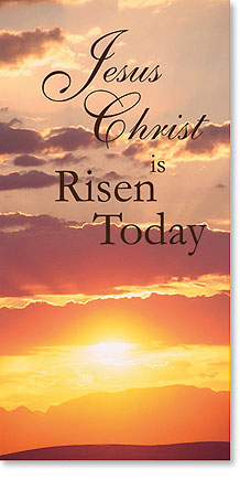 Jesus Christ is Risen Today Banner