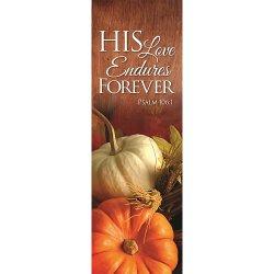 Harvest Series Banner - His Love Endures Forever
