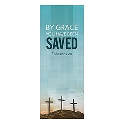 Easter Series X-Stand Banner - By Grace You Have Been Saved