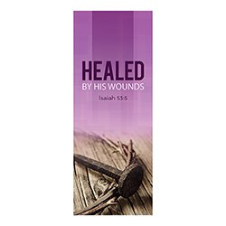 Easter Series X-Stand Banner - Healed by His Wounds