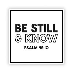 Be Still & Know Decal - 24/pk