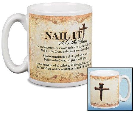 Nail It To the Cross Mug