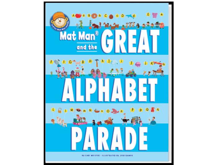 Mat Man® and the Great Alphabet Parade