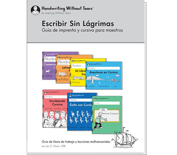 Escribir Sin Lagrimas-Guia de Imprenta y Cursiva para Maestros (Spanish)