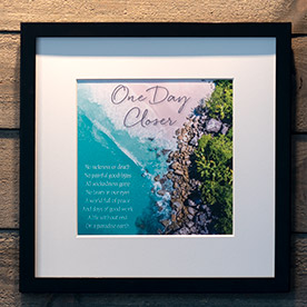 One Day Closer Framing Print - Frame Not Included