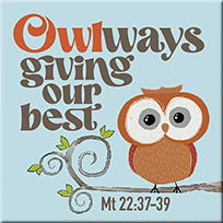 Owlways Giving Our Best Magnet