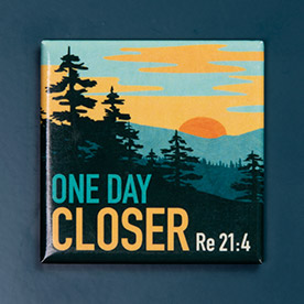 One Day Closer Magnet