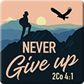 Never Give Up Pin