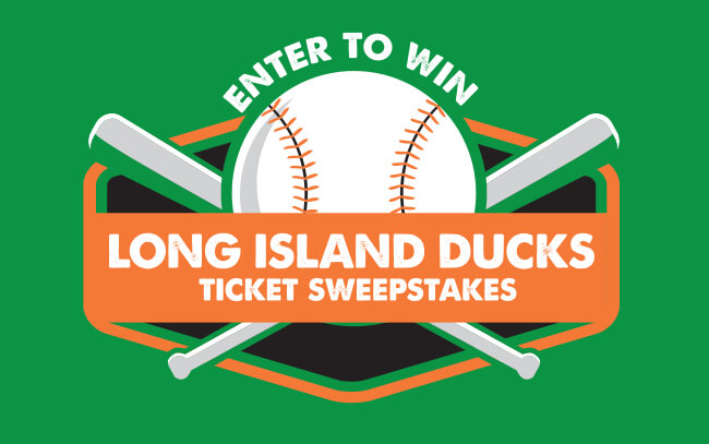 LI Ducks Ticket Sweepstakes
