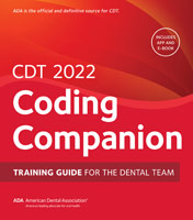 CDT 2022 Companion: Help Guide for the Dental Team