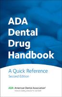 ADA Dental Drug Handbook: A Quick Reference 2nd Edition