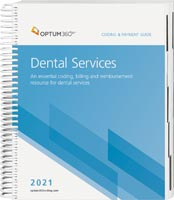 Coding and Payment Guide for Dental Services 2021