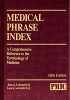 Medical Phrase Index 5th Edition