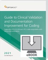 Guide to Clinical Validation and Documentation Improvement for Coding 2021 eBook