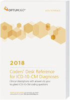 Coders' Desk Reference for Diagnoses (ICD-10-CM) 2018