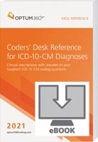 Coders' Desk Reference for ICD-10-CM Diagnoses 2021 eBook
