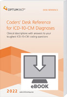 Coders' Desk Reference for ICD-10-CM Diagnoses 2022 eBook