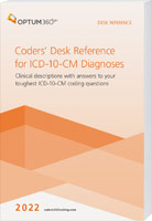 Coders' Desk Reference for ICD-10-CM Diagnoses 2022
