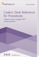 Coders' Desk Reference for Procedures 2022