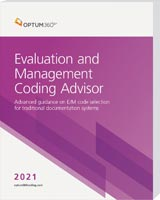 Evaluation and Management Coding Advisor 2021