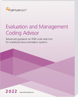 Evaluation and Management Coding Advisor 2022