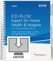 ICD-10-CM Expert for Home Health Services and Hospices 2019 eBook
