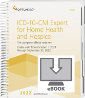 ICD-10-CM Expert for Home Health Services and Hospices 2022 eBook