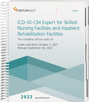 ICD-10-CM Expert for Skilled Nursing Facilities and Inpatient Rehab 2022