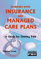 Working With Insurance and Managed Care Plans 3rd Edition