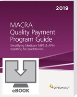 MACRA Quality Payment Program Guide 2019 eBook