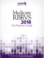 Medicare RBRVS 2018: The Physicians' Guide