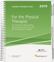 Coding and Payment Guide for the Physical Therapist 2019