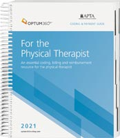 Coding and Payment Guide for the Physical Therapist 2021